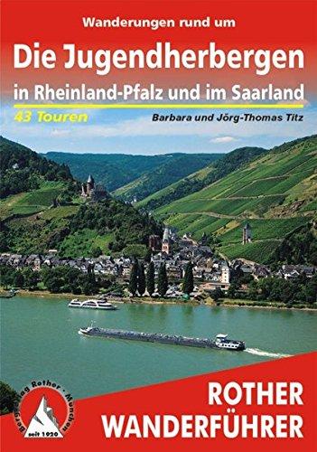 9783763340675: Wanderungen rund um Die Jugendherbergen in Rheinland-Pfalz und im Saarland