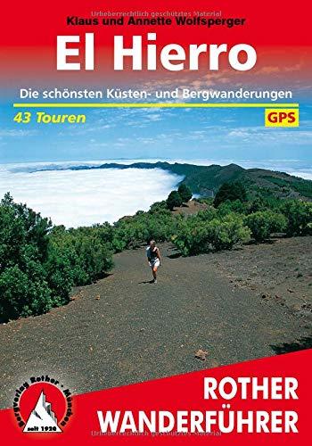Rother Wanderführer El Hierro: Wolfsperger, Klaus /