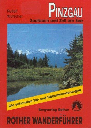 9783763340828: Pinzgau, Saalbach und Zell am See. Wanderführer
