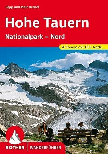9783763341269: Nationalpark Hohe Tauern Nord. Rother Wanderführer.