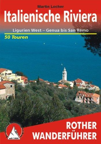 9783763341580: Italienische Riviera: Ligurien West - Genua bis San Remo