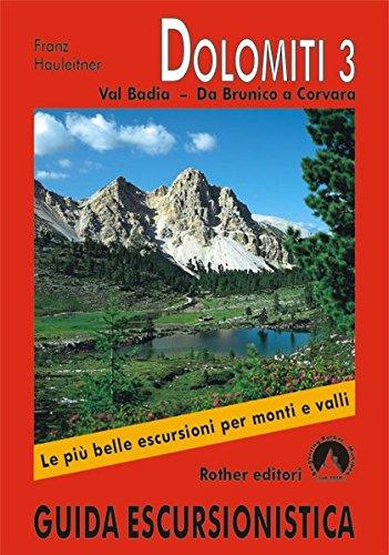 9783763341603: Dolomiti / Val Badia - Da Brunico a Corvara