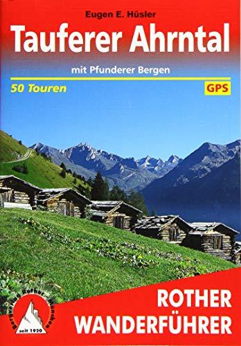 9783763341863: Tauferer Ahrntal: mit Pfunderer Bergen. 50 Touren. Mit GPS Tracks.