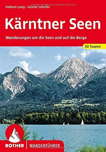 9783763341870: Kärntner Seen: Wanderungen um die Seen und auf die Berge. 50 Touren.