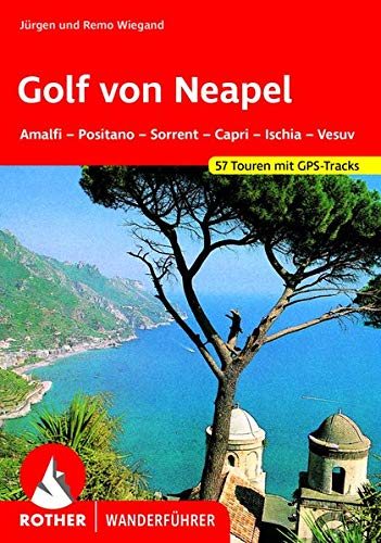 Rother Wanderführer Golf von Neapel: Wiegand, Margrit /