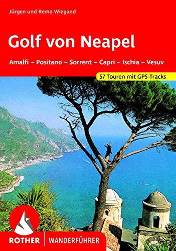 9783763342006: Golf von Neapel. Rother Wanderführer. Amalfi, Positano, Sorrent, Capri, Ischia, Vesuv.