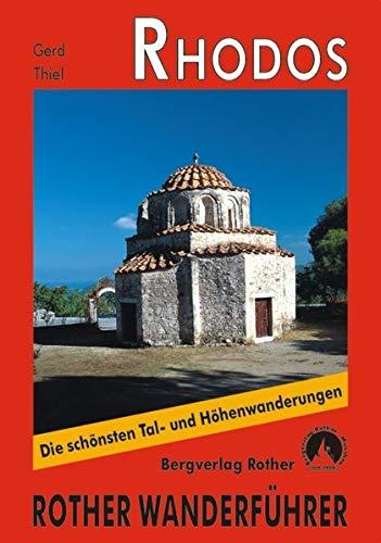 """9783763342723: Rhodos: 41 ausgewählte Tageswanderungen an den Küsten, im Hinterland und in den Bergen der """"Sonneninsel"""""""