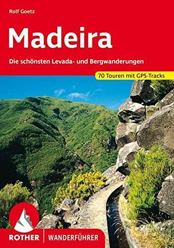 9783763342747: Madeira, Die schönsten Levada- und Bergwanderungen, 60 Touren. Rother.