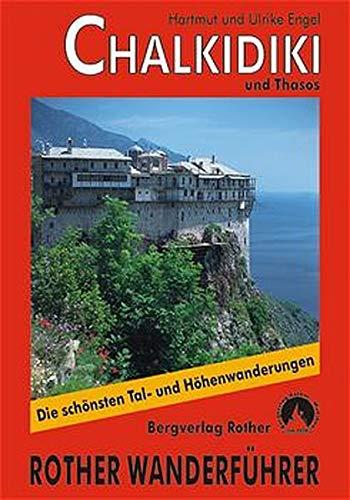 9783763342914: Chalkidiki mit Insel Thasos: 40 ausgewählte Wanderungen und Sonderteil zum Berg Athos