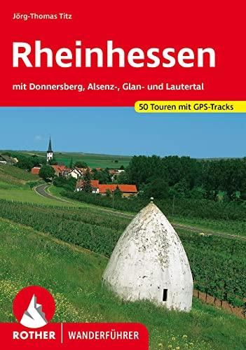 9783763343379: Rheinhessen. Mit Donnersberg, Asenz-, Glan- und Lautertal. 50 Touren (Rother Wanderführer);