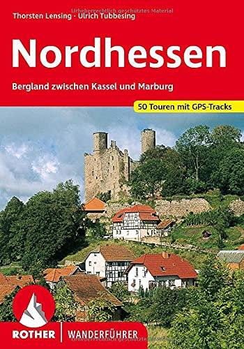 Kurhessen: Nordhessisches Bergland zwischen Kassel und Marburg: Ulrich Tubbesing