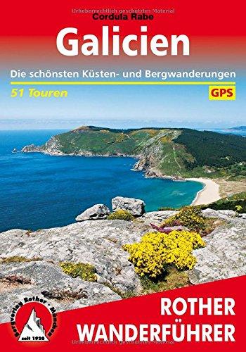 9783763344284: Galicien, 51 touren, Die schönsten Küsten- und Bergwanderungen. 51 Höhenprofile, 51 Wanderkärtchen im Maßstab 1:25.000 / 1:50.000 / 1:75.000, eine Übersichtskarte. Rother Wanderführer.