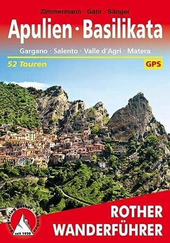 9783763344574: Apulien - Basilikata: Gargano - Salento - Valle d'Agri - Matera. 51 Touren. Mit GPS-Tracks