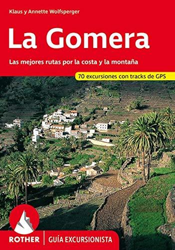 La Gomera. Las mejores rutas por la: Klaus y Annette