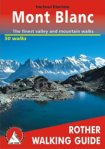 9783763348046: Around Mont Blanc a Rother Walking Guide