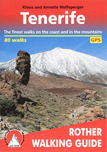 9783763348091: Tenerife. The finest coastal and mountain walks. 70 Walks. Rother Walking Guide.: The Finest Valley and Mountain Walks (Rother Walking Guides - Europe)