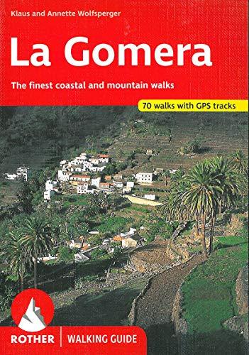 La Gomera: The Finest Coastal and Mountain: Klaus and Annette