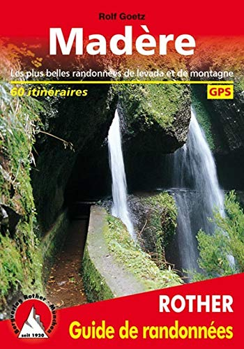 9783763349104: Madère - Les 60 plus belles randonnées pédestres. Avec GPS tracks (Guide de randonnées)