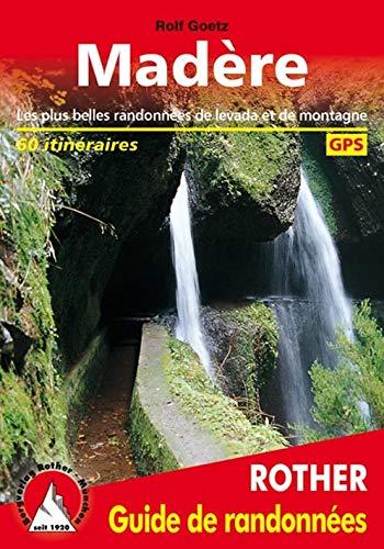 9783763349104: Madère - Les 60 plus belles randonnées pédestres. Avec GPS tracks