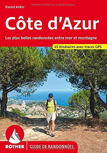 9783763349142: Côte d'Azur - Les 45 plus belles randonnées pédestres.