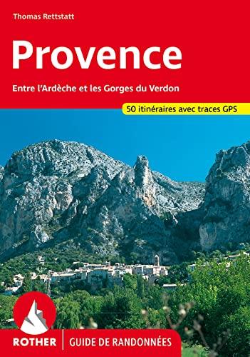 9783763349159: Provence : 50 belles randonn�es p�destres dans les vall�es et les montagnes de l'Ard�che aux Gorges du Verdon et du Mont Ventoux aux Calanques