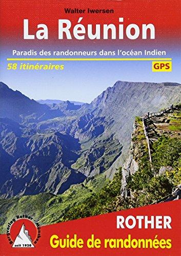 9783763349333: La Réunion: Paradis des randonneurs dans l'océan Indien. 58 itinéraires. Avec des traces GPS (Rother Guide de randonnées)