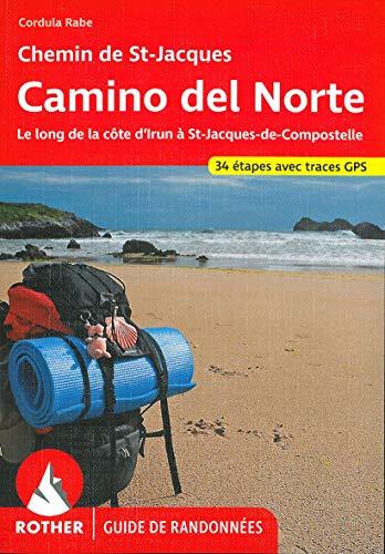 9783763349555: Camino del Norte. Le Chemin de St-Jacques le long de la côte de Irun à St-Jacques-de-Compostelle. Rother.