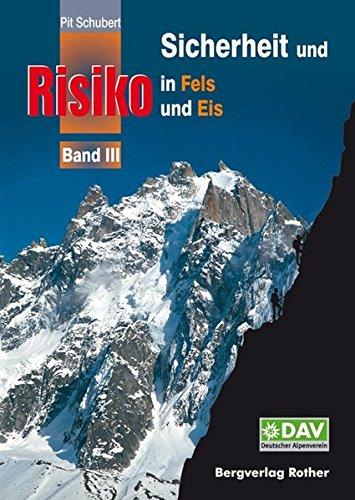 9783763360314: Sicherheit und Risiko in Fels und Eis 03