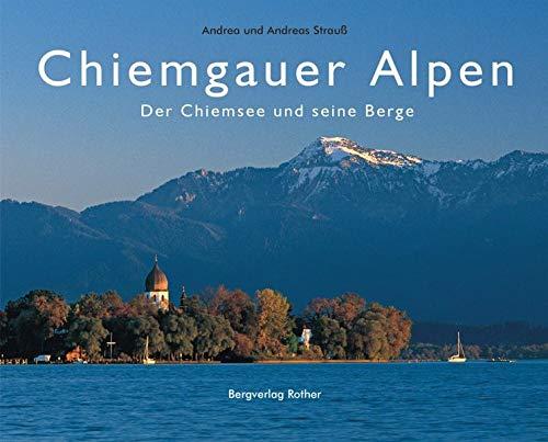 9783763370344: Chiemgauer Alpen: Der Chiemsee und seine Berge