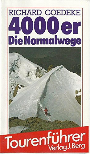 9783763410071: The Alpine 4000m Peaks by the Classic Routes