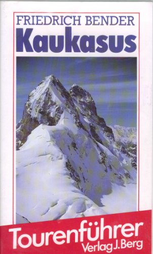 9783763410538: Kaukasus. Ein BERG-Tourenführer
