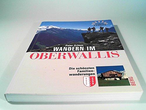 9783763411061: Wandern im Wallis. Die schönsten Familienwanderungen