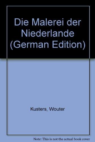 9783763500291: Die Malerei der Niederlande