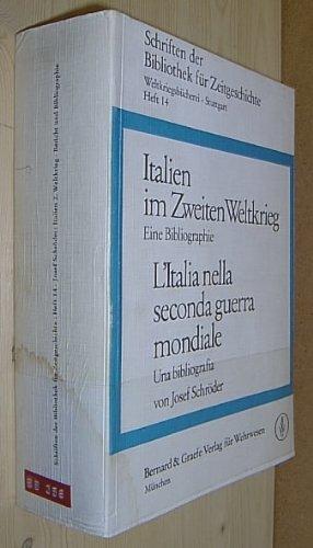 Italien im Zweiten Weltkrieg = L'Italia nella: Schröder, Josef
