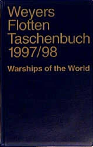 9783763745104: Weyers Flottentaschenbuch. 63. Jahrgang 1997/98. Warships of the World