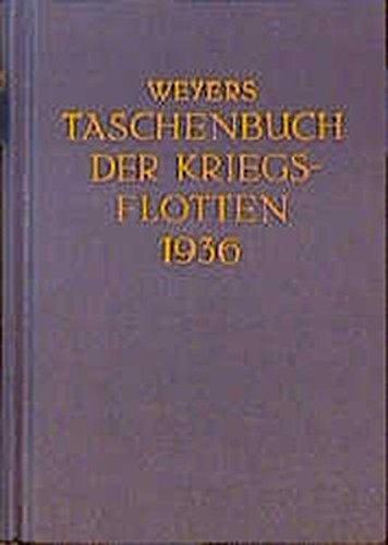 9783763745111: Weyers Taschenbuch der Kriegsflotten XXX. Jahrgang 1936