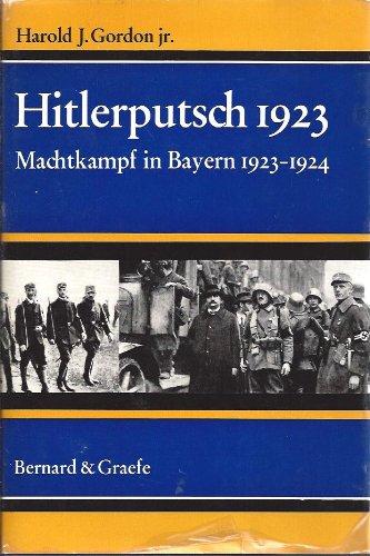 Hitlerputsch 1923. Machtkampf in Bayern 1923-1924.: GORDON, H. J.,