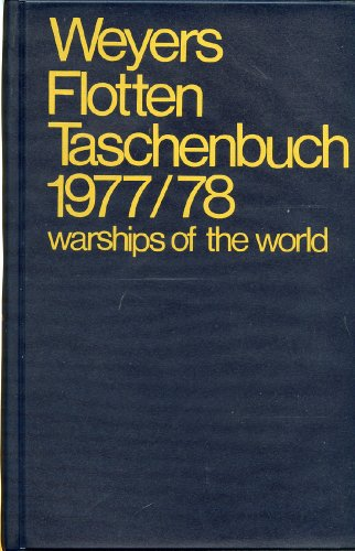 9783763751570: Weyers Flottentaschenbuch / Warships of the World. 54. Jahrgang 1977/78.