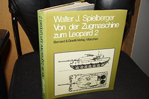 9783763752027: Von der Zugmaschine zum Leopard 2.. Geschichte der Wehrtechnik bei Krauss-Maffei.