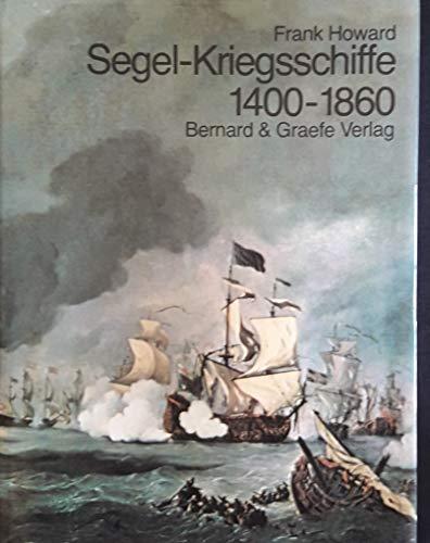 9783763752393: Segel-Kriegsschiffe 1400-1860