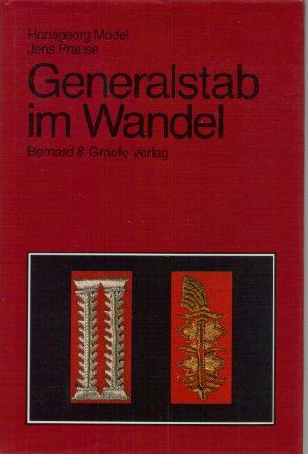 9783763752416: Generalstab im Wandel , Neue Wege bei der Generalstabsausbildung in der Bundeswehr