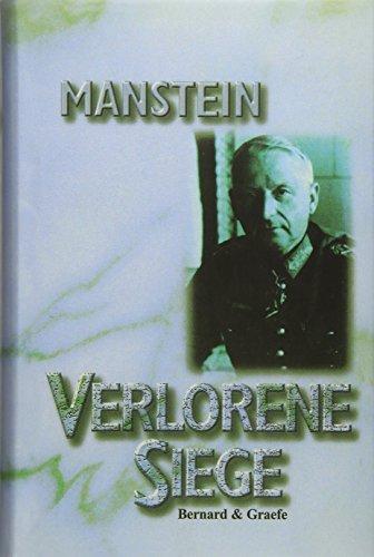 Verlorene Siege. (3763752536) by Manstein, Erich von