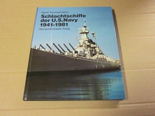 9783763752683: Schlachtschiffe der U.S. Navy 1941 - 1981
