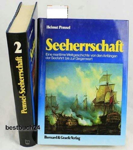 Seeherrschaft. Eine maritime Weltgeschichte von den Anfängen: Helmut Pemsel