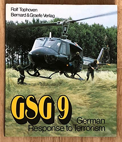9783763754465: GSG 9. GERMAN RESPONSE TO TERRORISM.
