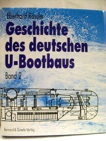 9783763758005: Geschichte des deutschen Ubootbaus (German Edition)