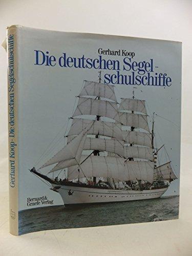 Die deutschen Segelschulschiffe (signiert): Koop, Gerhard