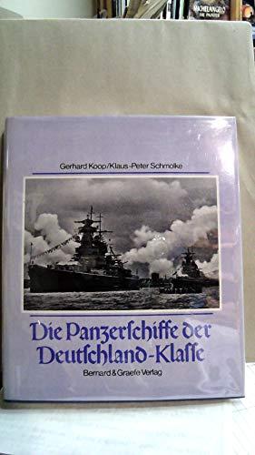 9783763759194: Die Panzerschiffe der Deutschland-Klasse: Deutschland/Lützow - Admiral Scheer - Admiral Graf Spee