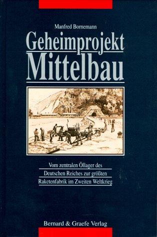 9783763759279: Geheimprojekt Mittelbau
