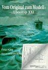 9783763760008: Vom Original zum Modell, Uboottyp XXI